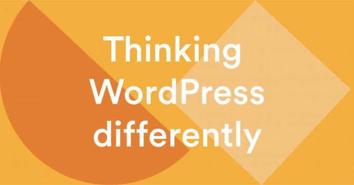 Thinking WordPress differently banner