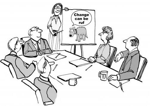 Boardroom cartoon: 'Change can be ruf'