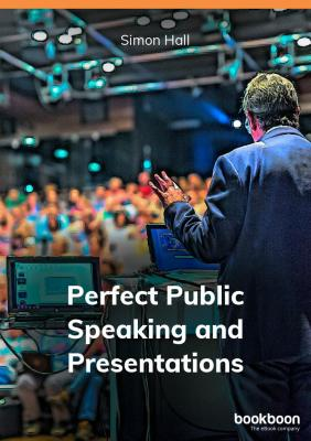 Perfect Public Speaking and Presentations book cover