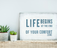 'Life begins at the end of your comfort zone' banner