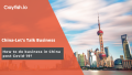 Crayfish.io banner: 'How to do business in China post Covid'