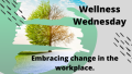 wellness wednesday embracing change banner